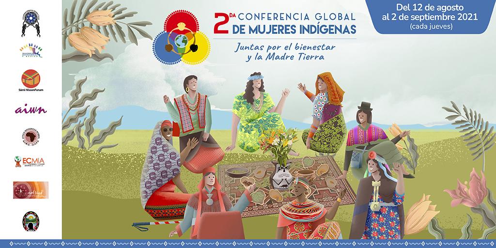La Primera Conferencia Global de Mujeres Indígenas hasta ahora, una ruta estratégica